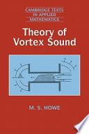 Theory of Vortex Sound
