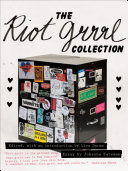 "The Riot Grrrl Collection : history of feminism"" (ann cvetkovich, author of..."
