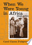 When We Were Young in Africa Action Stops And The Credits