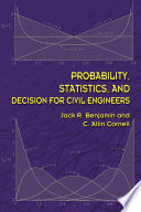 Probability  Statistics  and Decision for Civil Engineers