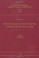 Spectrochemical Trace Analysis For Metals And Metalloids book