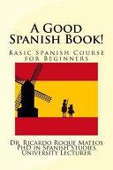 A Good Spanish Book