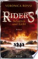 Riders   Schatten und Licht