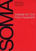Schedule for Oral Motor Assessment  SOMA
