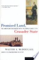 Promised Land  Crusader State Book PDF