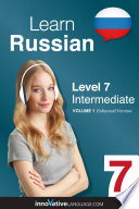 Learn Russian   Level 7  Intermediate  Enhanced Version