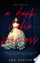 The Story Of A Dark Mafia Princess