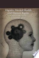 Dignity  Mental Health and Human Rights