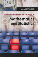 Guide to Information Sources in Mathematics and Statistics