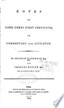 Notes on Lord Coke s First Institute  Or  Commentary Upon Littleton