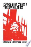 Kwanzaa for Conrad   the Survival Tango