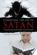 Combating the Lies of Satan