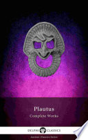 Delphi Complete Works Of Plautus Illustrated