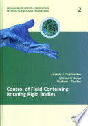 Control of Fluid-Containing Rotating Rigid Bodies