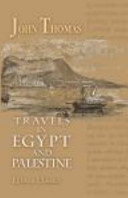 Travels in Egypt and Palestine