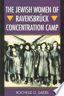 The Jewish Women Of Ravensbr Ck Concentration Camp