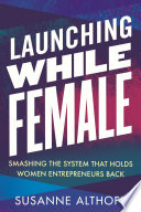 Launching While Female Book PDF