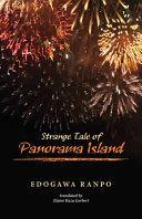 Strange Tale of Panorama Island Films Anime Plays And Manga And Many Translations