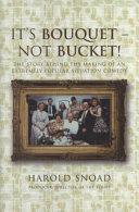 It s Bouquet   Not Bucket