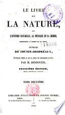 Le livre de la nature  ou l histoire naturelle  la physique et la chimie  pr  sent  es    l esprit et au coeur