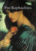 Pre Raphaelites and Their Followers Book PDF