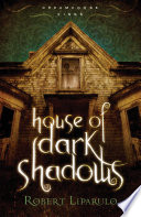 House Of Dark Shadows : kings move from l.a. to a secluded small...