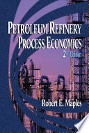 Petroleum Refinery Process Economics