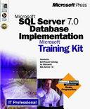 Microsoft Sql Server 7 0 Database Implementation Training Kit