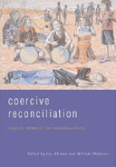 Ebook Coercive Reconciliation Epub Jon C. Altman,Melinda Hinkson Apps Read Mobile