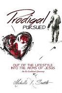 Prodigal Pursued