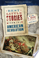 Best Little Stories from the American Revolution Compassion And Insight Brian Kelly