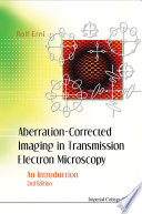 Aberration Corrected Imaging in Transmission Electron Microscopy
