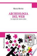 Archeologia del web  Le origini del cinema online