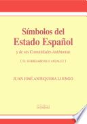 S  mbolos del Estado Espa  ol y de sus Comunidades Aut  nomas  El subdesarrollo andaluz