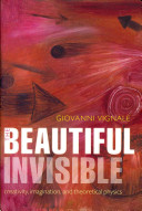 The Beautiful Invisible
