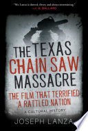 The Texas Chainsaw Massacre and Its Terrifying Times