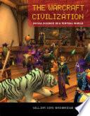 The Warcraft Civilization