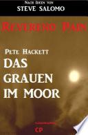Steve Salomo - Reverend Pain: Das Grauen im Moor