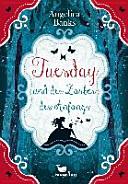 Tuesday und der Zauber des Anfangs 01