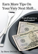 Earn More Tips on Your Very Next Shift
