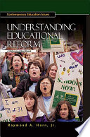 Understanding Educational Reform