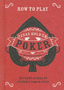 How to Play Texas Hold em Poker