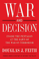 War And Decision : journalists, commentators, and others have published...