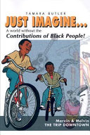 Just Imagine What If There Were No Black People In The World  book