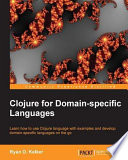 Clojure for Domain specific Languages