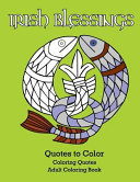 Irish Blessings Quotes to Color  Adult Coloring Book