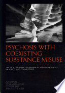 Psychosis With Coexisting Substance Misuse