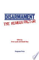 Disarmament  The Human Factor