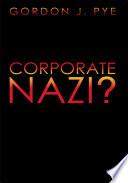 Corporate Nazi