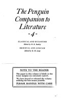 The Penguin Companion to Literature: Classical and Byzantine, edited by D. R. Dudley. Oriental and African, edited by D. M. Lang